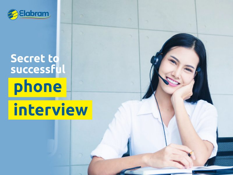 elabram systems in secret to success on phone interview