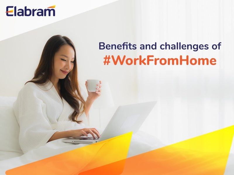 Elabram in benefits and challenges of work from home