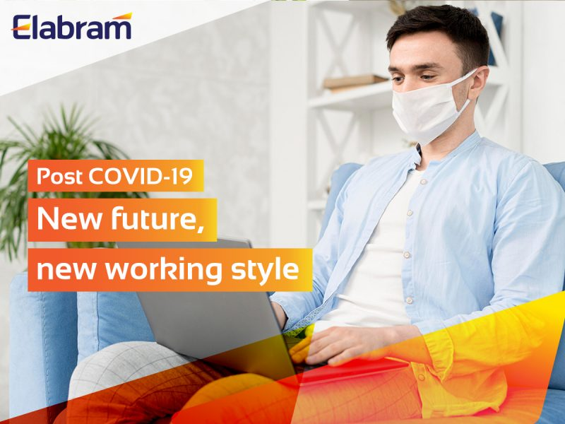 elabram in Post Covid-19: New Future, New Working Styles