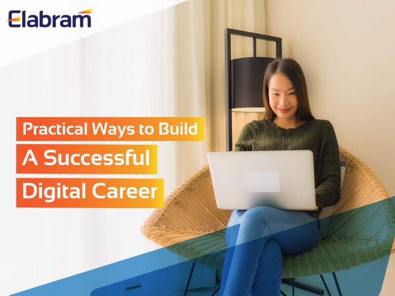 6 practical ways to build successful digital career