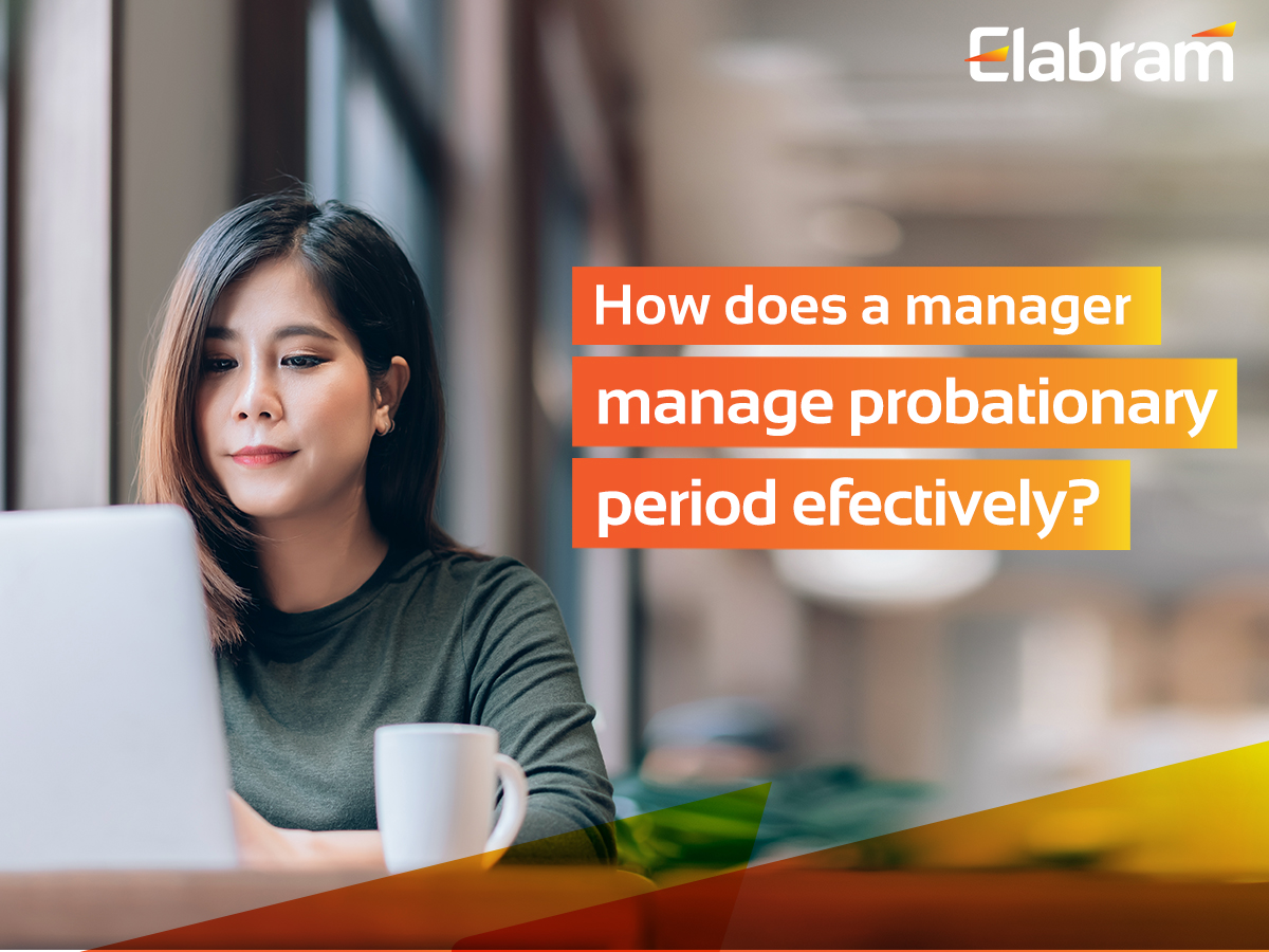 How Does a Manager Manage the Probationary Period Effectively?