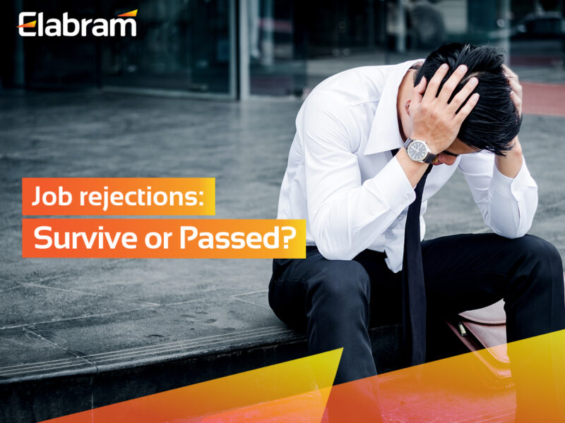 Job Rejections: Survive or Passed?
