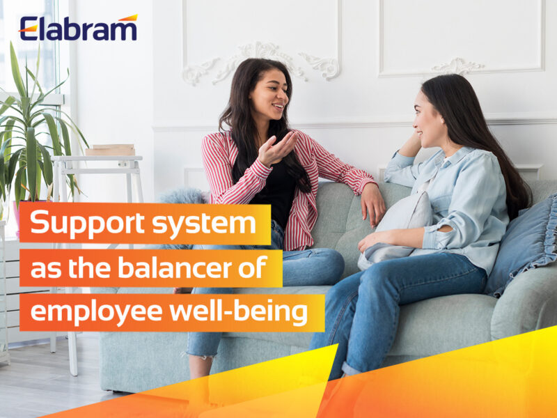 Support System As The Balancer For Employee Well Being