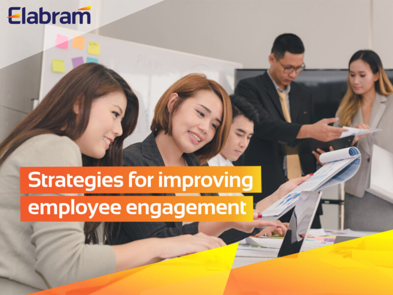 Improving Employee Engagement With These Best Strategies